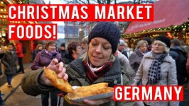 FOODS TO EAT AT A GERMAN CHRISTMAS MARKET