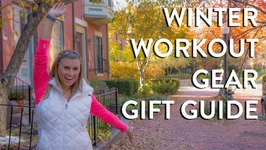 Fit Gift Guide - My Favorite Winter Workout Must Haves