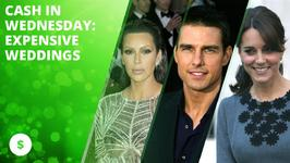 Cash in Wednesday: Expensive celeb weddings