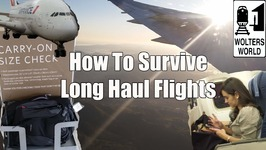 How to Survive Long Haul Flights - Travel Tips, Hacks And Tricks
