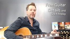 Details on Guitar Giveaway - Live Q and A Guitar Lesson Replay