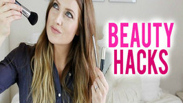 Beauty Hacks - Quick Fixes for Your Makeup, Hair And Body