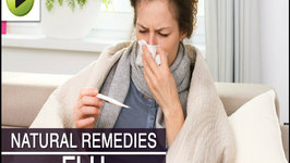 Flu (Influenza) - Natural Ayurvedic Home Remedies