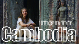 Things To Do in Cambodia - Top Attractions Travel Guide