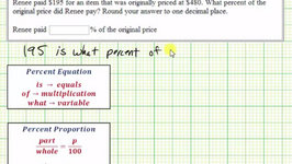 Ex: Percent Application - Find Percent of Original Price (Equation and Proportion)