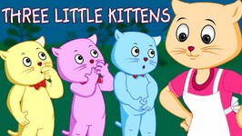 Three Little Kittens - Nursery Rhymes from ChuChu TV Kids Songs