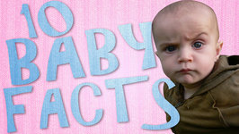 10 Cute Baby Facts - Fun Babies Fact Video - Infant Facts You Didn't Know