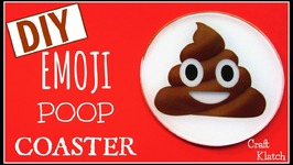 Emoji Poop Coaster  DIY  Another Coaster Friday  Craft Klatch
