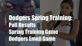 Dodgers Spring Training: Emoji Game, Spring Game Opener and Poll Results