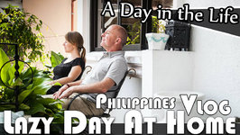 Lazy Day At Home - Philippines Daily Vlog (ADITL EP 100)