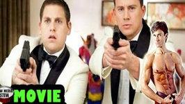 21 Jump Street - Channing Tatum, Jonah Hill - NMS Movie Review Workout