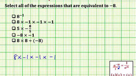 Determine Equivalent Expressions (Common Core Math 7/8 Ex 7)