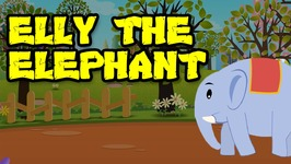 Elly The Elephant - Popular Nursery Rhymes
