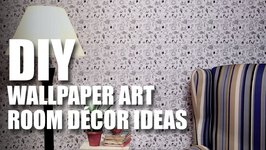 Mad Stuff With Rob - DIY Wallpaper Art- DIY Room Decor Ideas