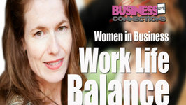 Women in Business and Work Life Balance