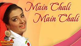 Main Chali Main Chali