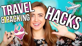 7 Travel and Packing Hacks You Need To Know
