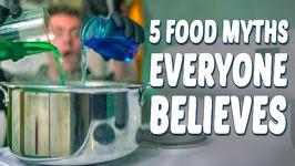 5 Food Myths Everyone Believes