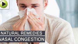 Nasal Congestion - Natural Ayurvedic Home Remedies