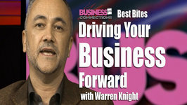 Warren Knight Driving Your Business Best Bites