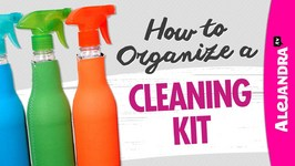 How To Organize A Cleaning Kit