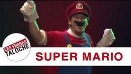 Les Frres Taloche - Super Mario
