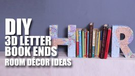 Mad Stuff With Rob - 3D Letter Book Ends  Room Decor Ideas
