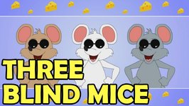 Three Blind Mice - Famous Nursery Rhymes