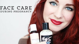 Face Care During Pregnancy