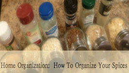 Home Organization: How To Organize Your Spices