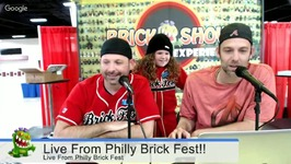 Live from Philly Brick Fest Friday