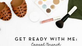 Get Ready With Me: Casual Brunch