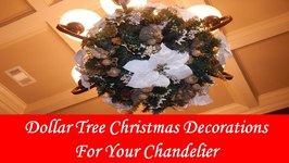 DIY - Dollar Tree Christmas Decorations For Your Chandelier