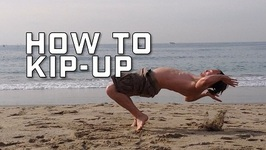 How To Do A Kip Up - Kick Up From Your Back