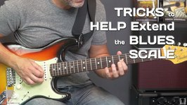 Tricks to Help Extend the Blues Scale Guitar Lesson