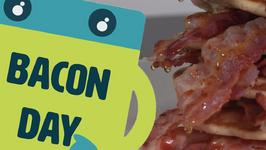 Name The Day: Imagine A World Without... Bacon?