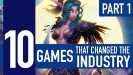 10 Video Games that Changed the Industry  Part 1