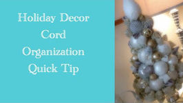 DIY: Holiday Decor Cord Organization Quick Tip